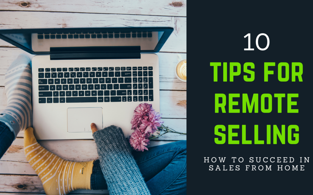 How To Succeed In Sales Working From Home